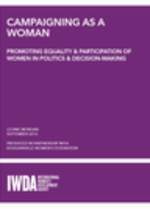 Campaigning as a woman: Promoting Equality and Participation of Women in Politics and Decision-making