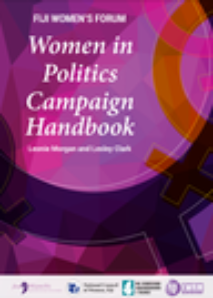 FIJI WOMEN'S FORUM: Women in Politics Campaign handbook