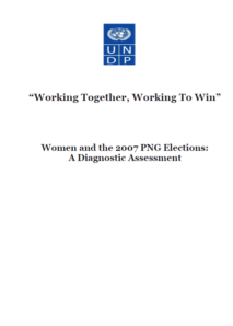 Women and the 2007 PNG Elections: A Diagnostic Assessment