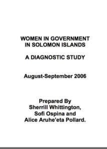 Women in Government in Solomon Islands: A diagnostic study