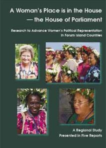 A woman's place is in the House – the House of Parliament: Chpt 2 – Impact of Electoral Systems on Women's Representation in Pacific Parliaments